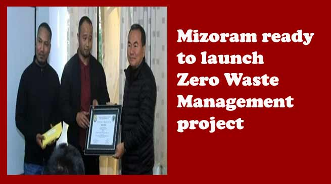 Mizoram ready to launch Zero Waste Management project