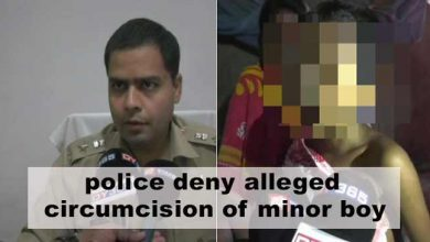 Photo of Assam: police deny alleged circumcision of minor boy, Magisterial probe ordered