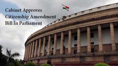Photo of Cabinet Approves Citizenship Amendment Bill In Parliament