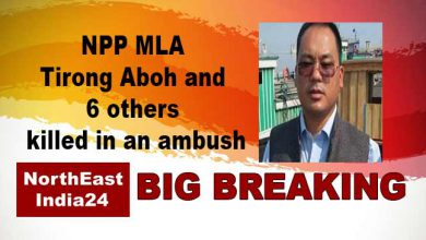 Photo of Arunachal: NPP MLA Tirong Aboh among 11 killed in an ambush