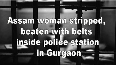 Photo of Assam woman stripped, beaten with belts in private parts inside police station in Gurgaon