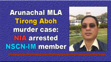 Photo of Arunachal MLA Tirong Aboh murder case: NIA arrested NSCN-IM member