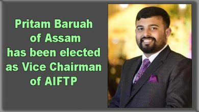 Photo of Assam: Pritam Baruah has been elected as Vice Chairman of AIFTP