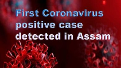 Photo of Assam: First Coronavirus positive case detected in Jorhat