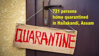 Photo of COVID-19 outbreak:721 persons home quarantined in Hailakandi district of Assam