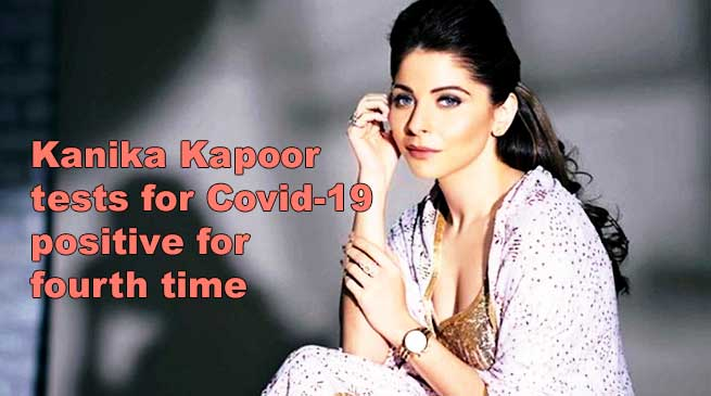 Kanika Kapoor tests coronavirus positive for fourth time, family worried