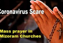 Photo of Mizoram: Mass prayers in churches to contain Coronavirus