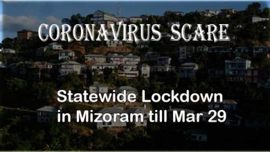 Photo of Coronavirus Scare: Mizoram announces statewide Lockdown till Mar 29