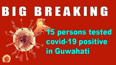 Photo of Coronavirus in Assam: 15 persons tested covid-19 positive in Guwahati