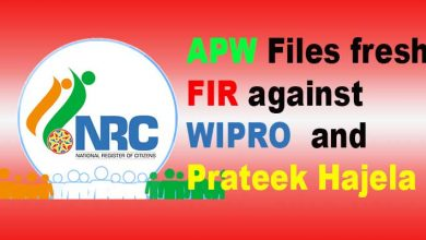 Photo of Assam NRC: APW Files fresh FIR against WIPRO, Prateek Hajela