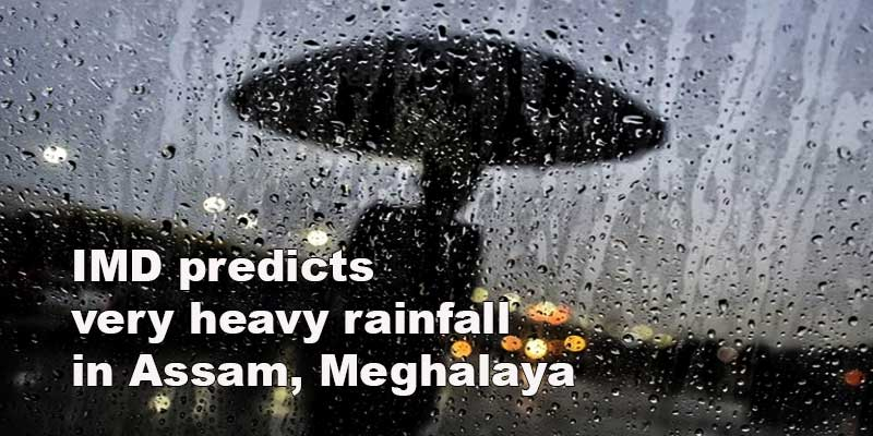 IMD predicts very heavy rainfall in Assam, Meghalaya