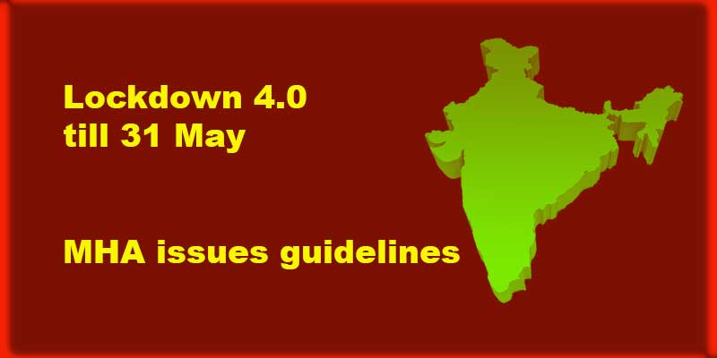 Centre extends lockdown till May 31; new guidelines to be issued