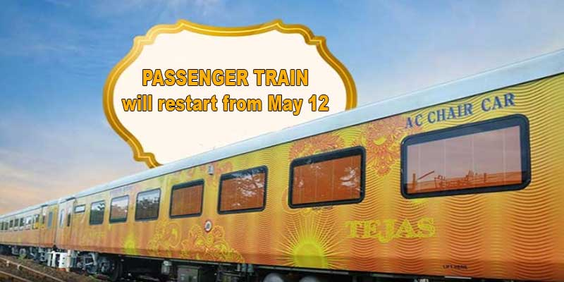 Indian Railway plans to restart passenger train operations from May 12
