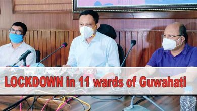 Photo of Assam: LOCKDOWN announced in 11 wards of Guwahati