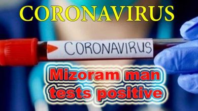 Photo of Coronavirus: Mizoram man tests positive for Covid-19